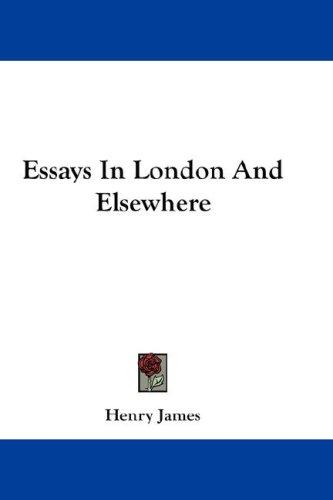 Download Essays In London And Elsewhere
