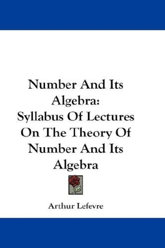 Number And Its Algebra