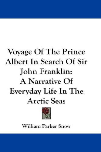 Download Voyage Of The Prince Albert In Search Of Sir John Franklin