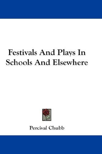 Festivals And Plays In Schools And Elsewhere