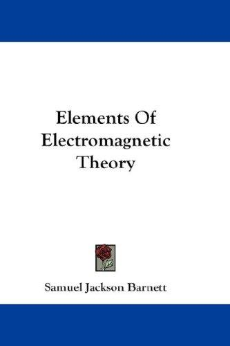 Download Elements Of Electromagnetic Theory