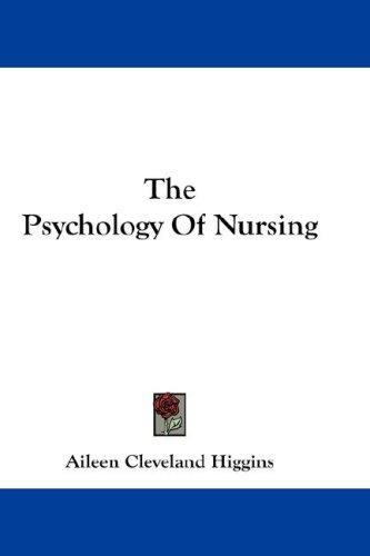The Psychology Of Nursing