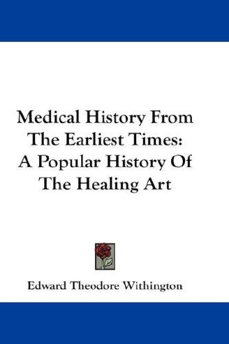 Download Medical History From The Earliest Times