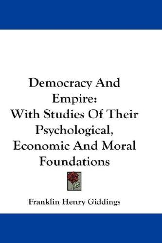 Democracy And Empire