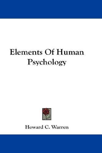 Elements Of Human Psychology