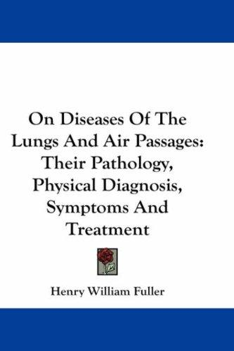 Download On Diseases Of The Lungs And Air Passages