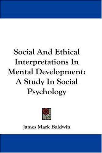 Download Social And Ethical Interpretations In Mental Development