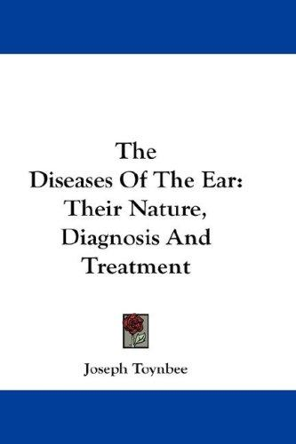 The Diseases Of The Ear