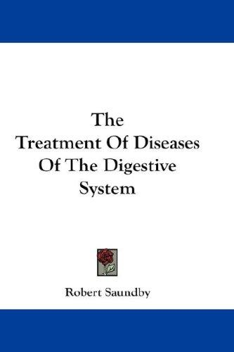 diseases of digestive system. The Treatment Of Diseases Of The Digestive System Close