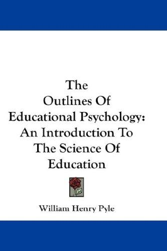 The Outlines Of Educational Psychology