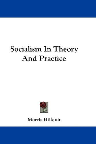 Download Socialism In Theory And Practice