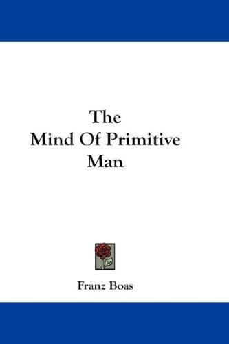 Download The Mind Of Primitive Man