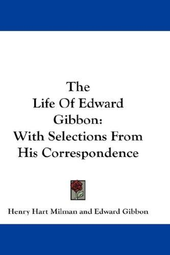 Download The Life Of Edward Gibbon