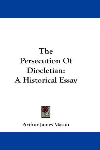 Download The Persecution Of Diocletian