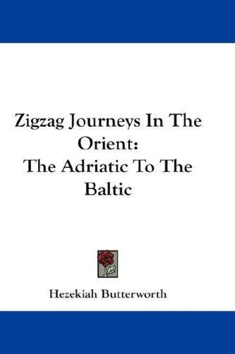 Zigzag Journeys In The Orient