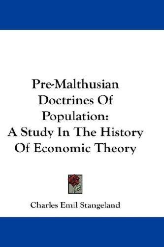 Pre-Malthusian Doctrines Of Population