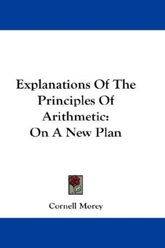 Explanations Of The Principles Of Arithmetic