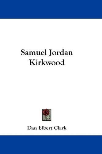 Download Samuel Jordan Kirkwood