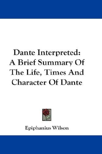 Dante Interpreted