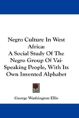 Negro Culture In West Africa