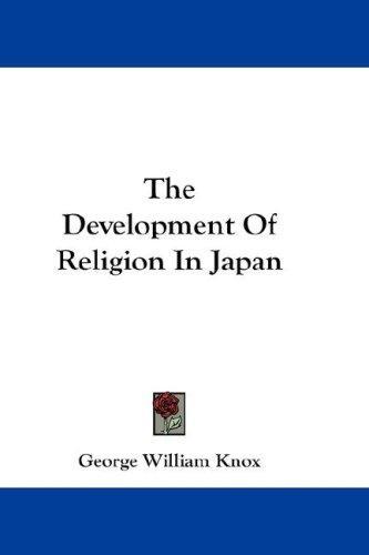 The Development Of Religion In Japan