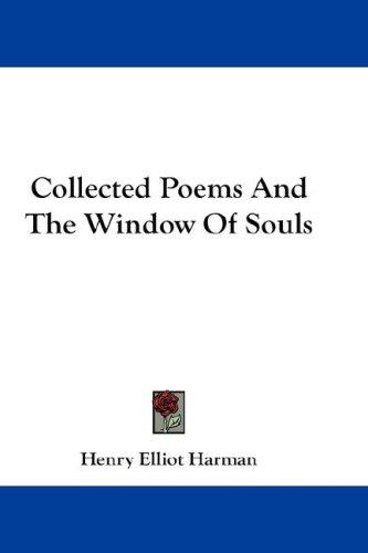 Collected Poems And The Window Of Souls