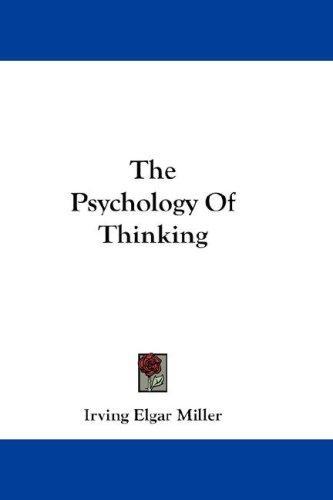 The Psychology Of Thinking