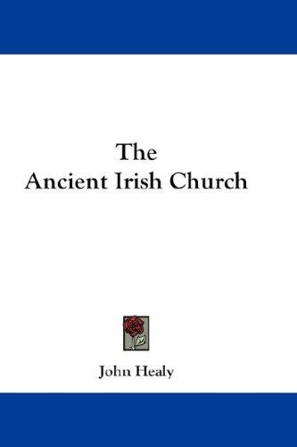 Download The Ancient Irish Church