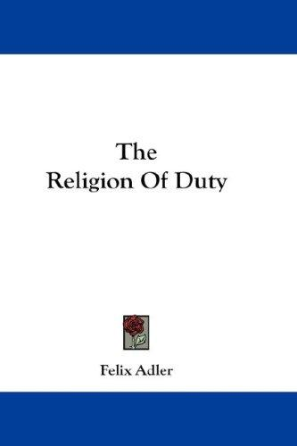 The Religion Of Duty