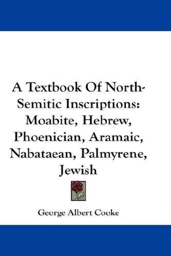 A Textbook Of North-Semitic Inscriptions