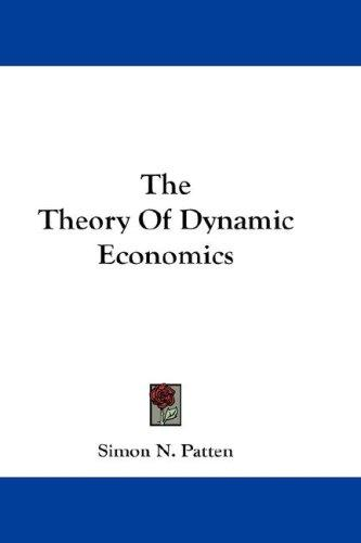 Download The Theory Of Dynamic Economics