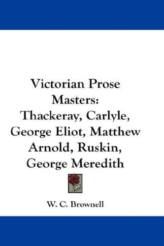 Victorian Prose Masters