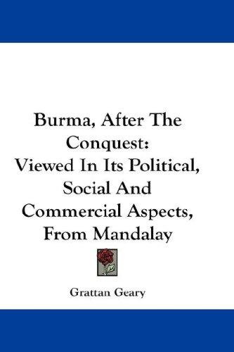 Burma, After The Conquest