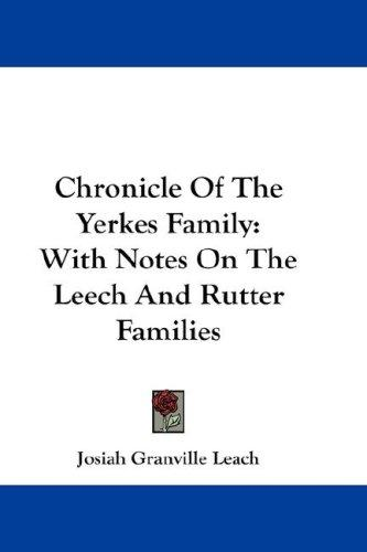 Download Chronicle Of The Yerkes Family