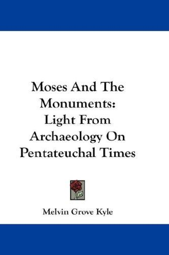 Moses And The Monuments