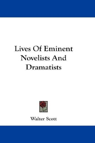 Lives Of Eminent Novelists And Dramatists