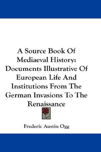 Download A Source Book Of Mediaeval History