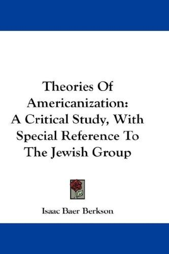 Theories Of Americanization