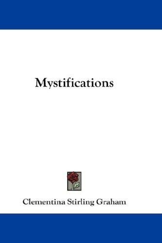 Mystifications