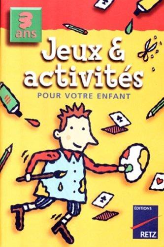 Jeux & activités pour votre enfant