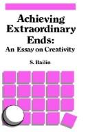 Download Achieving extraordinary ends