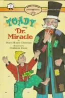 The toady and Dr. Miracle