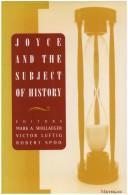 Joyce and the Subject of History, Wollaeger, Mark A. (Editor); Luftig, Victor (Editor); Spoo, Robert (Editor)