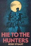 Download Hie to the hunters