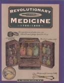 Download Revolutionary medicine, 1700-1800