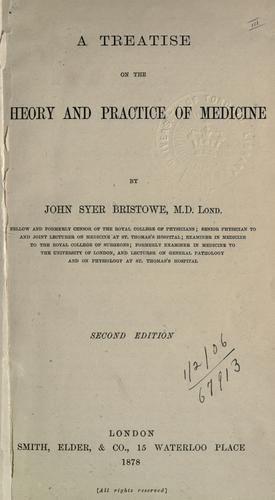 A treatise on the theory and practice of medicine.