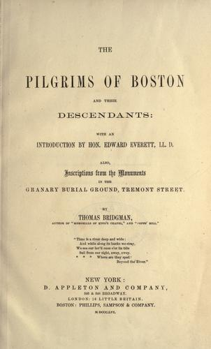 The Pilgrims of Boston and their descendants