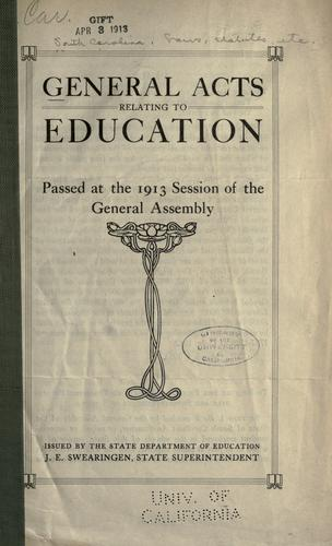 General acts relating to education, passed at the 1913 session of the General Assembly.