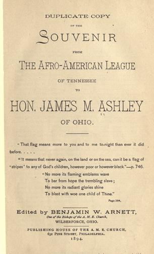 Duplicate copy of the souvenir from the Afro-American League of Tennessee to Hon. James M. Ashley, of Ohio.