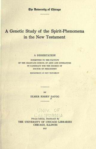 A genetic study of the spirit-phenomena in the New Testament …